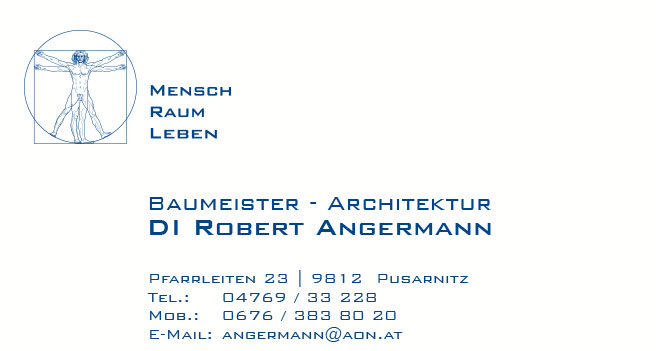 DI Robert Angermann, Baumeister – Architektur